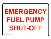 Emergency fuel pump shut-off sign